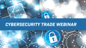 Cyber Security Trade Webinar