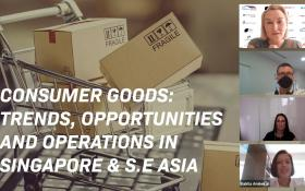 Webinar Video: Consumer Goods: Trends, Opportunities and Operations in Singapore & S.E Asia