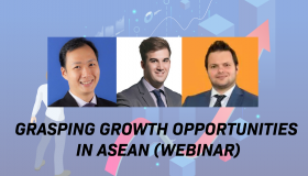 Grasping Growing Opportunities in ASEAN