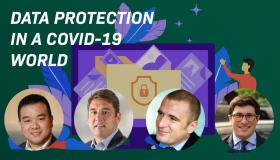 Data Protection in a COVID-19 World