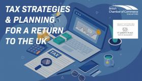 Tax Strategies & Planning for Returning to the UK