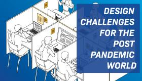 Design Challenges for the Post Pandemic World