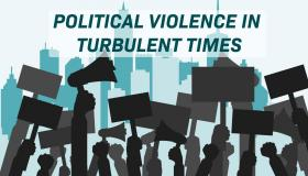 Political Violence in Turbulent Times