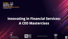 World Fintech Festival in the UK - Innovating in Financial Services: A CEO Masterclass