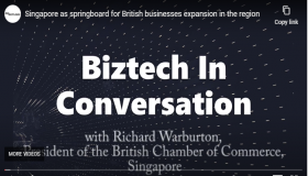 BritCham President speaks with biztech.asia on Singapore as a springboard for British businesses' expansion in the region