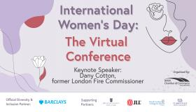 International Women's Day: The Virtual Conference 2020 - Day 2: Keynote - Dany Cotton, former London Fire Commissioner