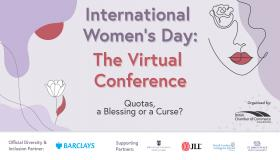 International Women's Day: The Virtual Conference 2020 - Day 3: Quotas - A Blessing or a Curse?